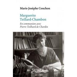Marguerite Teillard-Chambon, en communion avec Pierre Teilhard de Chardin