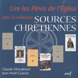 Lire les Pères de l'Eglise dans la collection Sources chrétiennes