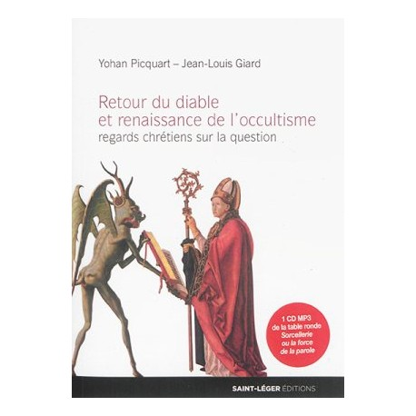 Retour du diable et renaissance de l'occultisme, regards chrétiens sur la question