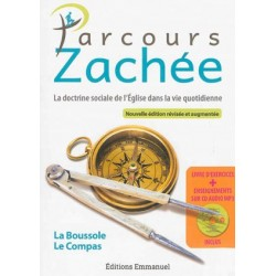Parcours Zachée : La Boussolle et Le Compas (Nouvelle édition révisée et augmentée)