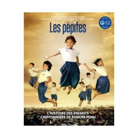 Les pépites, l'histoire des enfants chiffonniers de Phnom Penh