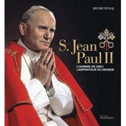 S. Jean-Paul II - L'homme de Dieu, l'arpenteur du monde