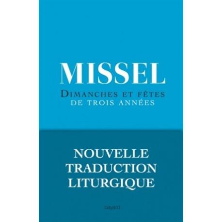 Missel - Dimanches et fêtes de trois années - Nouvelle traduction liturgique