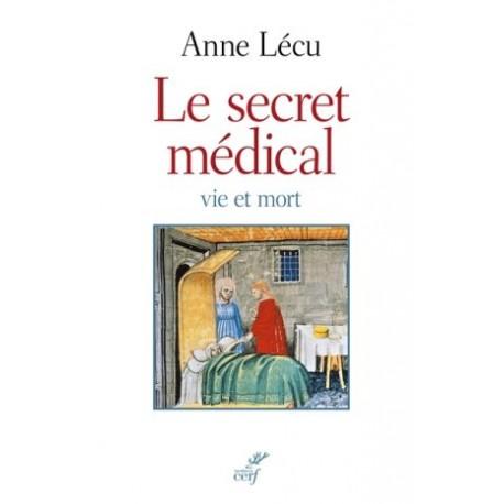 Le secret médical - Vie et mort