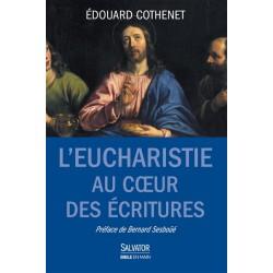 L'Eucharistie au coeur des Ecritures
