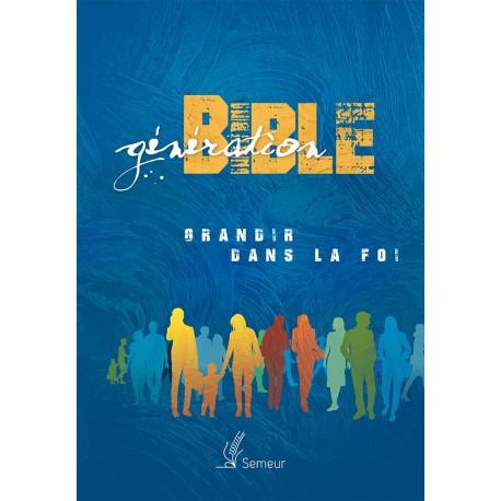 Génération Bible - Grandir dans la foi