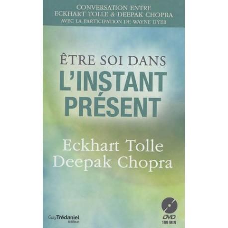 Etre soi dans l'instant présent (livre + DVD)
