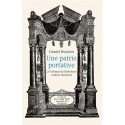 Une patrie portative, le Talmud de Babylone comme diaspora