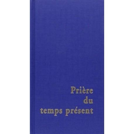 Prière du Temps Présent (grand format)