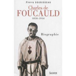 Charles de Foucauld (1858-1916) - Biographie