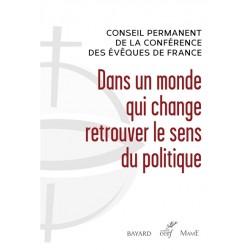 Dans un monde qui change, retrouver le sens du politique (pack 10 exemplaires)