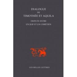 Dialogue de Timothée et Aquila - Dispute entre un juif et un chrétien
