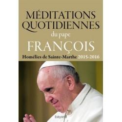 Méditations quotidiennes - Homélies de Sainte-Marthe (2015-2016)