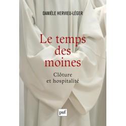 Le temps des moines - Clôture et hospitalité