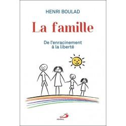 La famille, de l'enracinement à la liberté