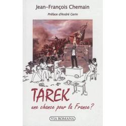 Tarek, une chance pour la France ?