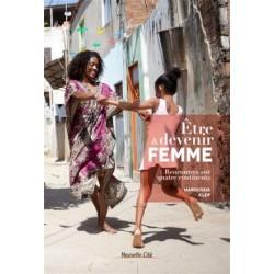 Etre & devenir femme - Rencontres sur quatre continents