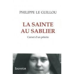 La sainte au sablier - Carnet d'un pèlerin