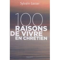 100 raisons de vivre en chrétien