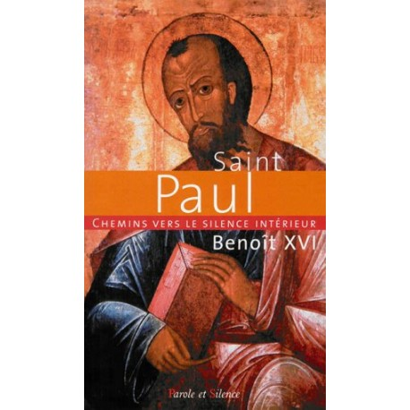 Saint Paul - Chemins vers le silence intérieur
