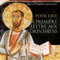 Pour lire la première lettre aux Corinthiens