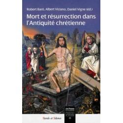 Mort et résurrection dans l'Antiquité chrétienne