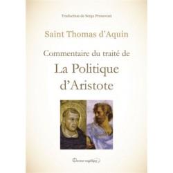 La Politique d'Aristote - Commentaire du traité