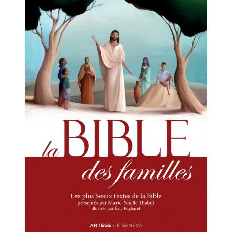 La Bible des familles - Les plus beaux textes de la Bible