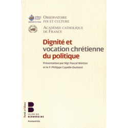 Dignité et vocation chrétienne du politique