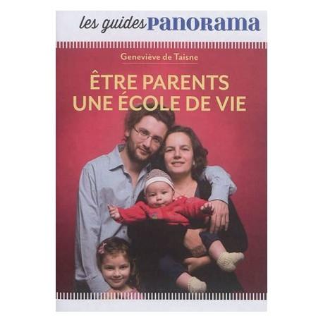 Les guides Panorama - Etre parents, une école de vie - Pack 10 exemplaires
