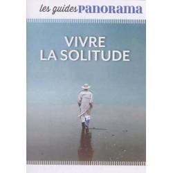 Les guides Panorama - Vivre la solitude - Pack 10 exemplaires