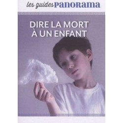 Les guides Panorama - Dire la mort à un enfant - Pack 10 exemplaires