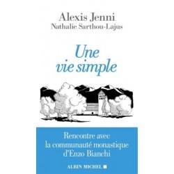 Une vie simple, rencontre avec la communauté monastique d'Enzo Bianchi