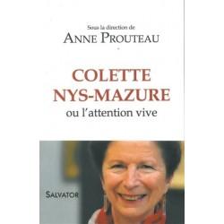 Colette Nys-Mazure ou l'attention vive