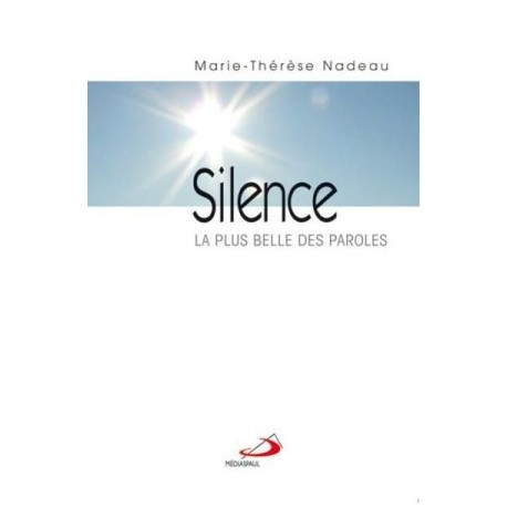 Silence, la plus belle des paroles