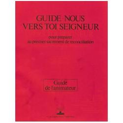 Guide-nous vers toi Seigneur - Réconciliation (animateur) - Pack 10 ex.