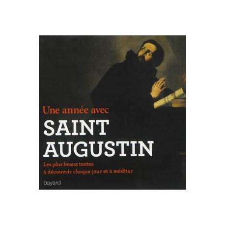 Une année avec saint Augustin, les plus beaux textes à découvrir chaque jour et à méditer