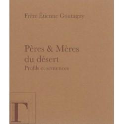 Pères & Mères du désert, profils et sentences