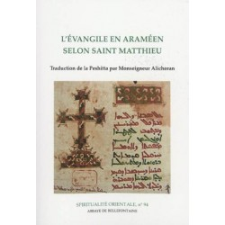 L'Evangile en araméen selon saint Matthieu - Traduction de la Peshitta
