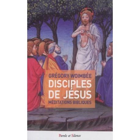 Disciples de Jésus, méditations bibliques