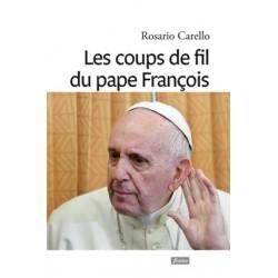 Les coups de fil du pape François