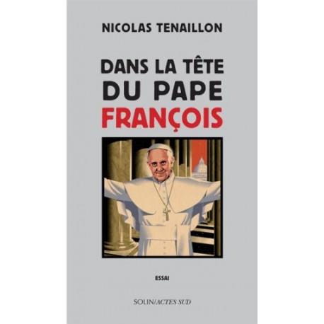 Dans la tête du pape François - Essai
