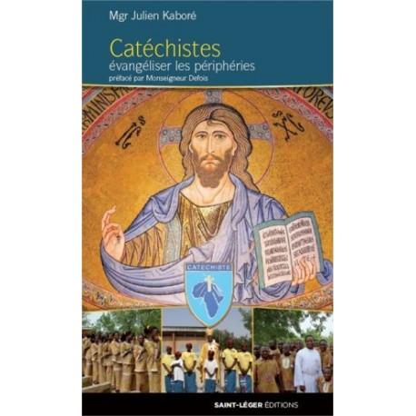 Catéchistes, évangéliser les périphéries