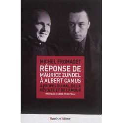 Réponse de Maurice Zundel à Albert Camus à propos du mal, de la révolte et de l'amour