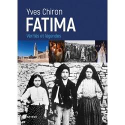 Fatima - Vérités et légendes