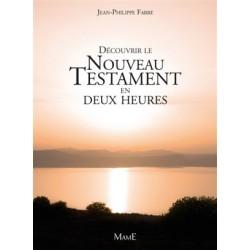 Découvrir le Nouveau Testament en deux heures (lot 10 ex)