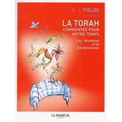 La Torah commentée pour notre temps - Tome 3 - Les Nombres et le Deutéronome