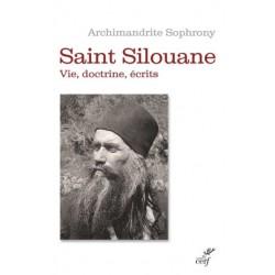 Saint Silouane - Vie, doctrine, écrits
