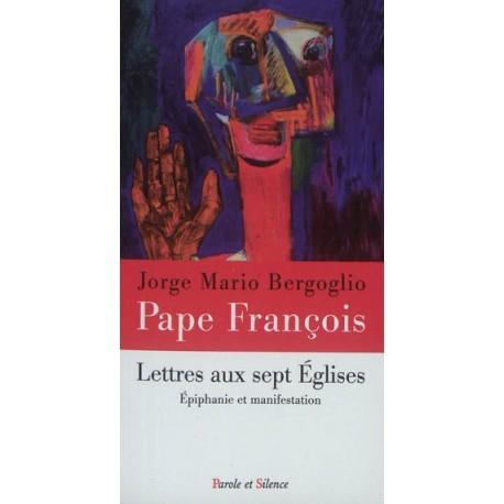 Lettres aux sept Eglises - Epiphanie et manifestation