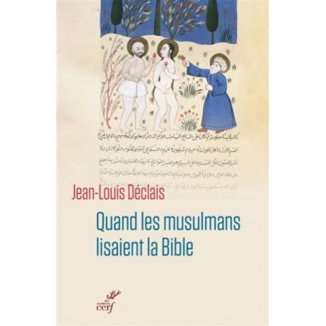 Quand les musulmans lisaient la Bible